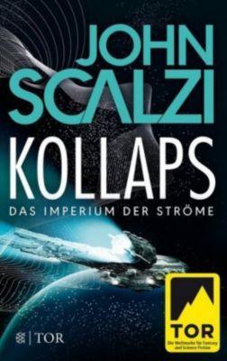Kollaps, Das Imperium der Ströme 1 - John Scalzi  