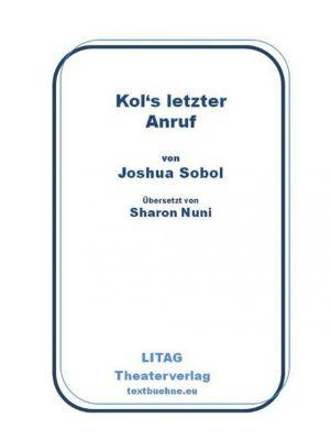 Kol's letzter Anruf, Joshua Sobol