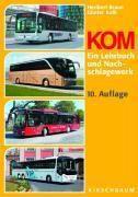 KOM, Heribert Braun, Günter Kolb