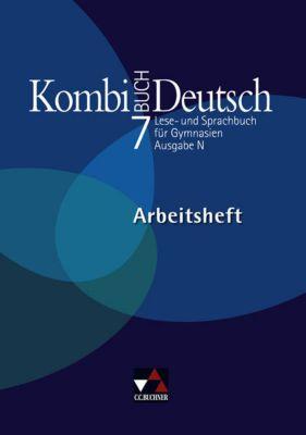 Kombi-Buch Deutsch, Ausgabe N: 7. Jahrgangsstufe, Arbeitsheft