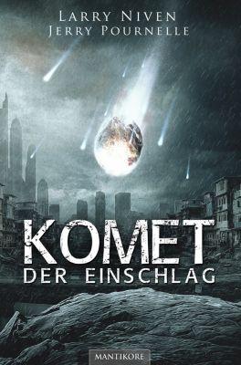 Komet - Der Einschlag, Jerry Pournelle, Larry Niven