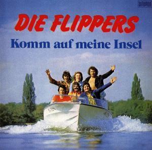 Komm auf meine Insel, Die Flippers