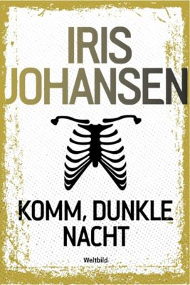 Komm, dunkle Nacht, Iris Johansen