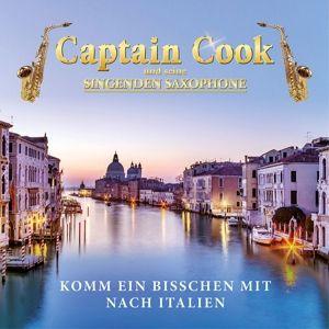 Komm ein bisschen mit nach Italien, Captain Cook Und Seine Singenden Saxophone