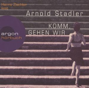 Komm, gehen wir, 6 Audio-CDs, Arnold Stadler