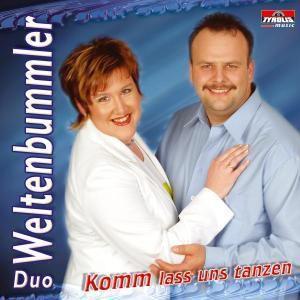 Komm Lass Uns Tanzen, Duo Weltenbummler