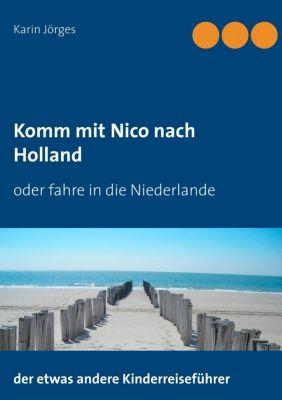Komm mit Nico nach Holland, Karin Jörges