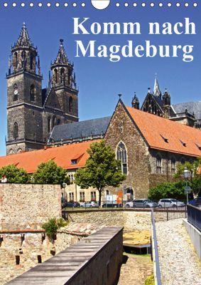 Komm nach Magdeburg (Wandkalender 2019 DIN A4 hoch), Beate Bussenius
