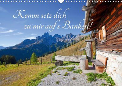 Komm setz dich zu mir auf's Bankerl! (Wandkalender 2019 DIN A3 quer), Christa Kramer