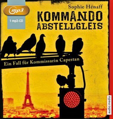 Kommando Abstellgleis, 1 MP3-CD - Sophie Hénaff pdf epub