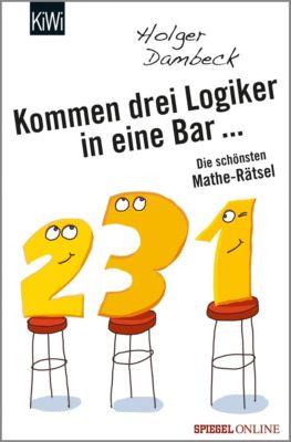 Kommen drei Logiker in eine Bar..., Holger Dambeck
