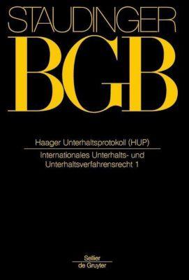 Kommentar zum Bürgerlichen Gesetzbuch (BGB) mit Einführungsgesetz und Nebengesetzen: Haager Unterhaltsprotokoll (HUP)