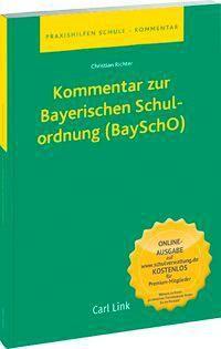 Kommentar zur Bayerischen Schulordnung (BaySchO), Christian Richter