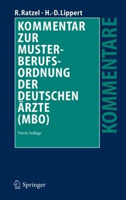 Kommentar zur Musterberufsordnung der deutschen Ärzte (MBO), Rudolf Ratzel, Hans-Dieter Lippert