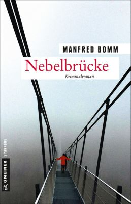 Kommissar August Häberle: Nebelbrücke, Manfred Bomm