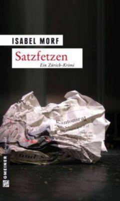 Kommissar Beat Streiff Band 2: Satzfetzen, Isabel Morf