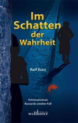 Kommissar Bussard Band 2: Im Schatten der Wahrheit - Ralf Kurz pdf epub