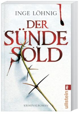 Kommissar Dühnfort Band 1: Der Sünde Sold, Inge Löhnig