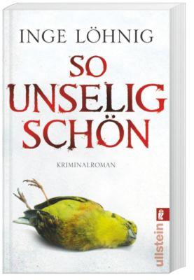 Kommissar Dühnfort Band 3: So unselig schön, Inge Löhnig