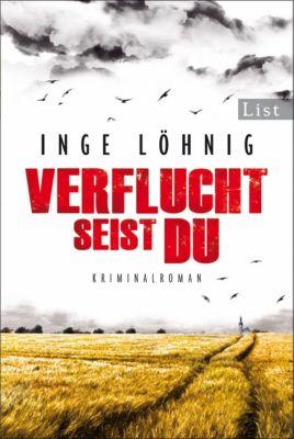 Kommissar Dühnfort Band 5: Verflucht seist du, Inge Löhnig