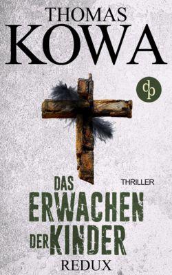 Kommissar Erik Lindberg-Reihe: Redux - Das Erwachen der Kinder, Thomas Kowa