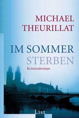 Kommissar Eschenbach Band 1: Im Sommer sterben, Michael Theurillat