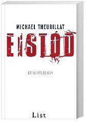 Kommissar Eschenbach Band 2: Eistod, Michael Theurillat