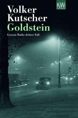 Kommissar Gereon Rath Band 3: Goldstein - Volker Kutscher |