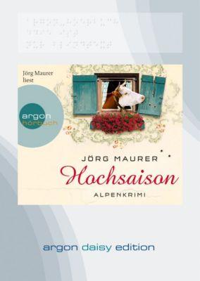 Kommissar Jennerwein Band 2: Hochsaison (MP3-CD), Jörg Maurer