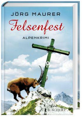 Kommissar Jennerwein Band 6: Felsenfest, Jörg Maurer