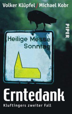 Kommissar Kluftinger Band 2: Erntedank, Volker Klüpfel, Michael Kobr