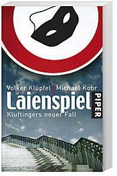 Kommissar Kluftinger Band 4: Laienspiel, Volker Klüpfel, Michael Kobr