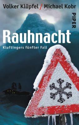 Kommissar Kluftinger Band 5: Rauhnacht, Volker Klüpfel, Michael Kobr
