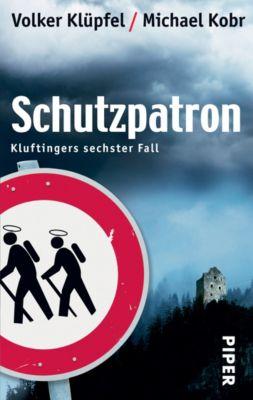 Kommissar Kluftinger Band 6: Schutzpatron, Volker Klüpfel, Michael Kobr