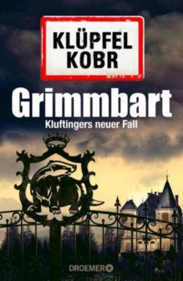 Kommissar Kluftinger Band 8: Grimmbart, Volker Klüpfel, Michael Kobr