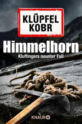 Kommissar Kluftinger: Himmelhorn, Volker Klüpfel, Michael Kobr