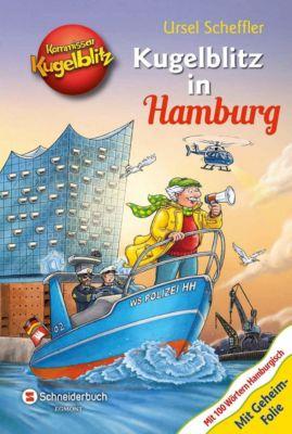 Kommissar Kugelblitz - Kugelblitz in Hamburg, Ursel Scheffler