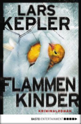 Kommissar Linna Band 3: Flammenkinder, Lars Kepler