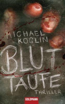 Kommissar Mangold Band 1: Bluttaufe, Michael Koglin