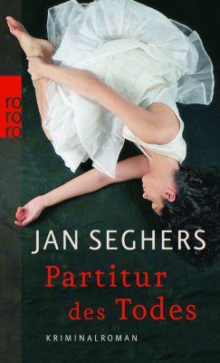 Kommissar Marthaler Band 3: Partitur des Todes, Jan Seghers