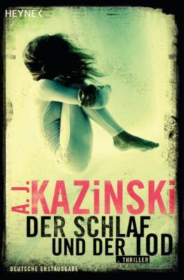 Kommissar Niels Bentzon Band 2: Der Schlaf und der Tod, A. J. Kazinski