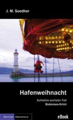 Kommissar Schielin: Hafenweihnacht, Jakob Maria Soedher