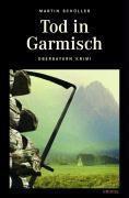 Kommissar Schwemmer Band 1: Tod in Garmisch, Martin Schüller
