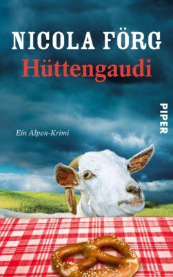 Kommissarin Irmi Mangold Band 3: Hüttengaudi, Nicola Förg