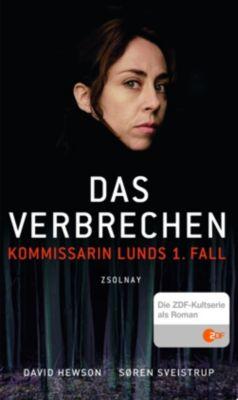 Kommissarin Lund Band 1: Das Verbrechen, David Hewson, Søren Sveistrup