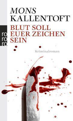 Kommissarin Malin Fors Band 2: Blut soll euer Zeichen sein, Mons Kallentoft