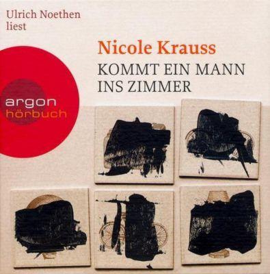 Kommt ein Mann ins Zimmer, 7 Audio-CDs, Nicole Krauss