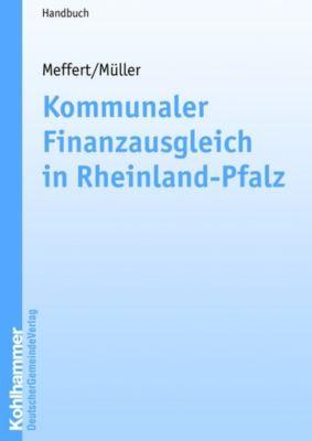 Kommunaler Finanzausgleich in Rheinland-Pfalz, Horst Meffert, Walter Müller