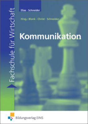 Kommunikation, Kriemhild Elias, Karl H. Schneider
