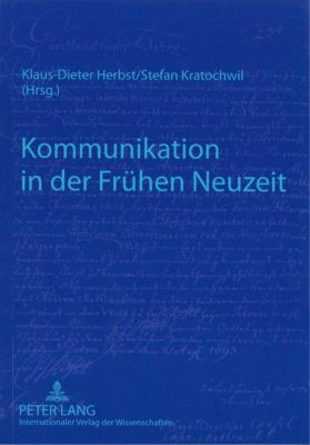 Kommunikation in der Frühen Neuzeit, K. Herbst